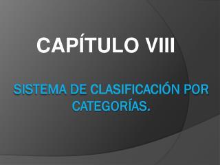 SISTEMA DE  CLASIFICACI�N  POR CATEGOR�AS.