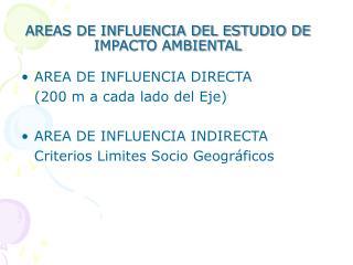 AREAS DE INFLUENCIA DEL ESTUDIO DE IMPACTO AMBIENTAL