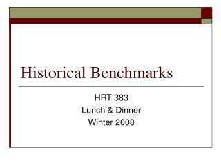 Historical Benchmarks