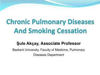 Chronic Pulmonary Diseases And Smoking Cessation