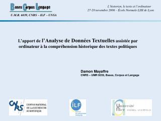 Damon Mayaffre CNRS – UMR 6039, Bases, Corpus et Langage