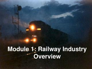 Module 1: Railway Industry Overview