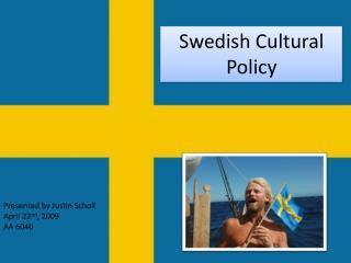 Swedish Cultural Policy