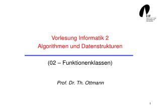 Vorlesung Informatik 2 Algorithmen und Datenstrukturen (02 – Funktionenklassen)