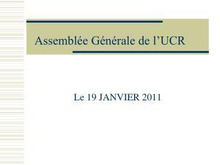 Assemblée Générale de l'UCR