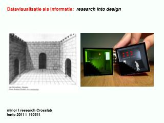 Datavisualisatie als informatie:   research into design  minor I research Crosslab