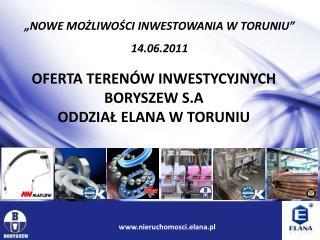 """""""NOWE MOŻLIWOŚCI INWESTOWANIA W TORUNIU"""" 14.06.2011"""