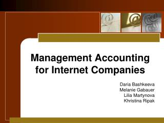 Management Accounting for Internet Companies