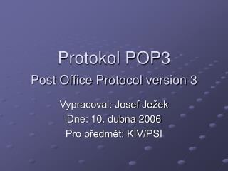 Protokol POP3 Post Office Protocol version 3