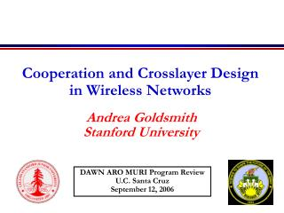 Cooperation and Crosslayer Design  in Wireless Networks