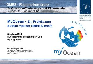 GMES - Regionalkonferenz für Offshore-Windenergie und Klimawandel Bremen, 25. Januar 2012