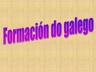 Formación do galego