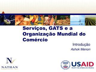 Serviços, GATS e a Organização Mundial do Comércio