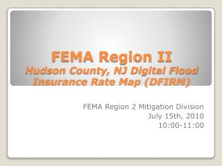 FEMA Region II Hudson County, NJ Digital Flood Insurance Rate Map (DFIRM)