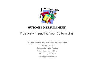Outcome measurement Positively Impacting Your Bottom Line