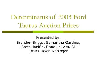 Determinants of 2003 Ford Taurus Auction Prices