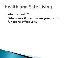 Health and Safe Living