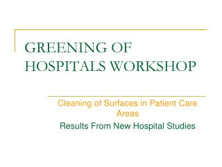 GREENING OF HOSPITALS WORKSHOP