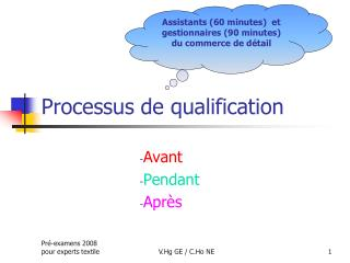 Processus de qualification