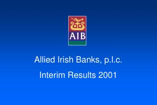 Allied Irish Banks, p.l.c. Interim Results 2001
