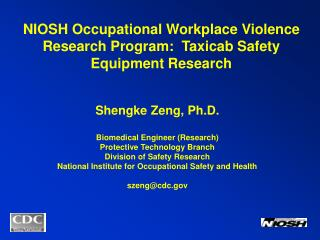 NIOSH Occupational Workplace Violence Research Program:  Taxicab Safety Equipment Research