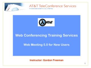Web Conferencing Training Services Web Meeting 5.0 for New Users