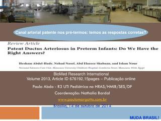 Paula Abdo - R3 UTI Pediátrica no HRAS/HMIB/SES/DF Coordenação: Nathalia Bardal