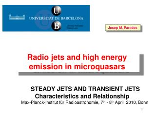 STEADY JETS AND TRANSIENT JETS  Characteristics and Relationship