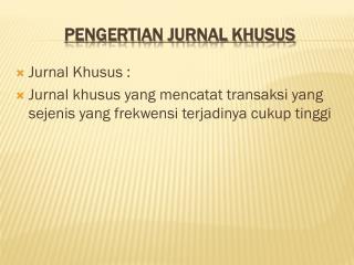 PENGERTIAN JURNAL KHUSUS