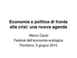 Economia e politica di fronte alla crisi: una nuova agenda