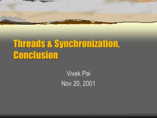 Threads & Synchronization, Conclusion