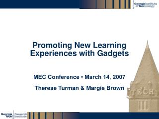 Promoting New Learning Experiences with Gadgets