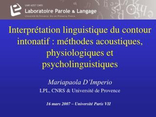 Mariapaola D'Imperio LPL, CNRS & Université de Provence