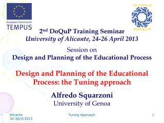 2 nd  DoQuP Training Seminar  University of Alicante , 24-26 April 2013 Session on