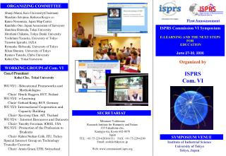 ISPRS Commission VI Symposium  E-LEARNING AND THE NEXT STEPS FOR  EDUCATION  June 27-30, 2006