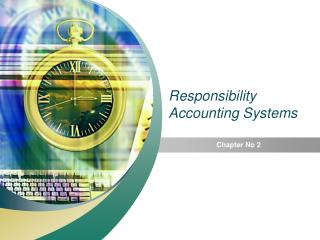 Responsibility Accounting Systems