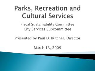 Parks, Recreation and Cultural Services
