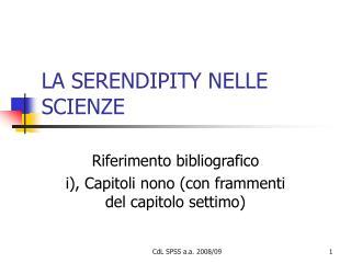 LA SERENDIPITY NELLE SCIENZE