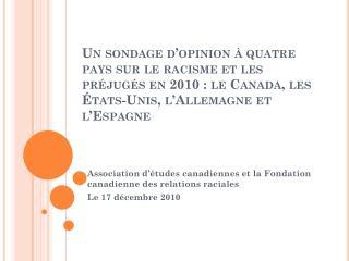 Association  d'études canadiennes  et la  Fondation canadienne  des relations  raciales