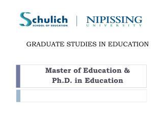 GRADUATE STUDIES IN EDUCATION
