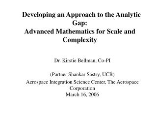 Developing an Approach to the Analytic Gap: Advanced Mathematics for Scale and Complexity