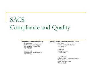 SACS:  Compliance and Quality