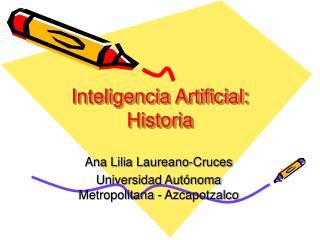 Inteligencia Artificial: Historia
