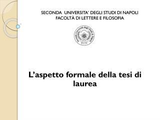 SECONDA  UNIVERSITA' DEGLI STUDI  DI  NAPOLI FACOLTÀ  DI  LETTERE E FILOSOFIA