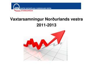 Vaxtarsamningur Nor�urlands vestra 2011-2013
