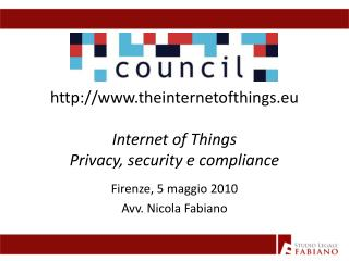 theinternetofthings.eu Internet of Things Privacy, security e compliance