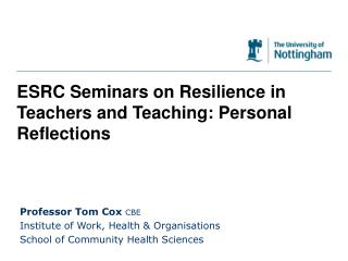 ESRC Seminars on Resilience in Teachers and Teaching: Personal Reflections