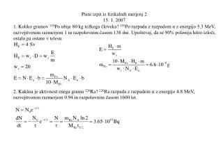 Pisni izpit iz fizikalnih merjenj 2 15. 1. 2007