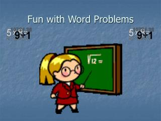 Fun with Word Problems
