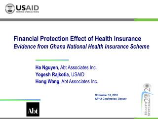 Ha Nguyen , Abt Associates Inc. Yogesh Rajkotia , USAID Hong Wang , Abt Associates Inc.
